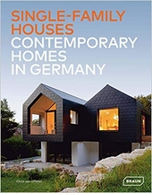 SINGLE FAMILY HOUSES - CONTEMPORARY HOMES IN GERMANY