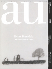 A+U 588 HEINZ BIENEFELD - DRAWING COLLECTION
